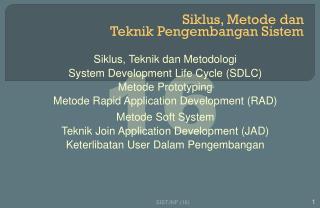 Siklus, Metode dan  Teknik Pengembangan Sistem