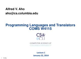 Programming Languages and Translators COMS W4115