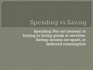 Spending vs Saving