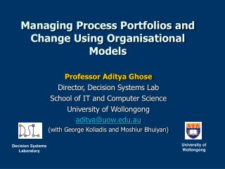 Managing Process Portfolios and Change Using Organisational Models
