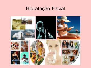 Hidratação Facial