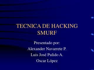 TECNICA DE HACKING SMURF
