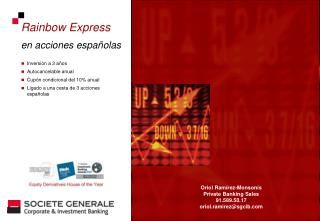 Rainbow Express en acciones españolas