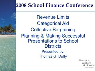 2008 School Finance Conference