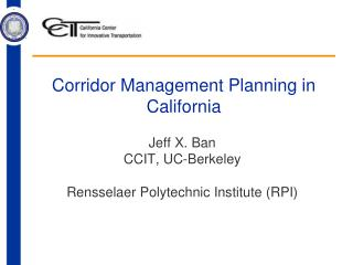 Corridor Management Planning in California