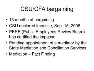 CSU/CFA bargaining