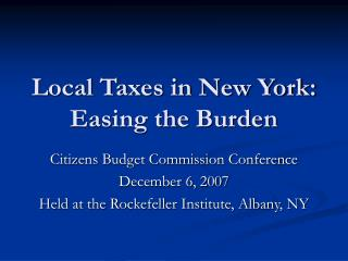 Local Taxes in New York: Easing the Burden