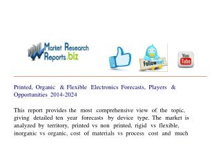 Printed, Organic & Flexible Electronics Forecasts, Players &