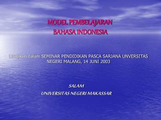 MODEL PEMBELAJARAN  BAHASA  INDONESIA
