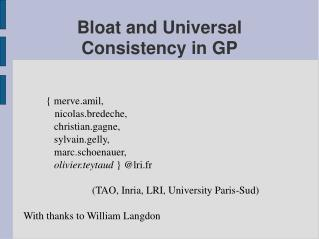 Bloat and Universal Consistency in GP