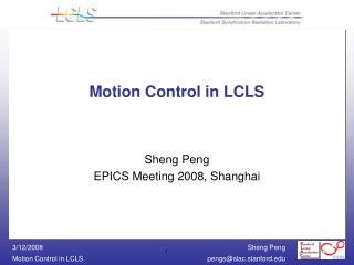Motion Control in LCLS