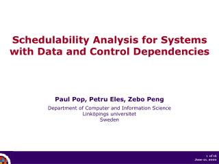 Schedulability Analysis for Systems with Data and Control Dependencies