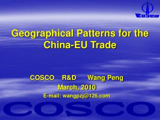 Geographical Patterns for the China-EU Trade