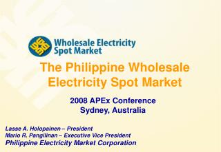 The Philippine Wholesale Electricity Spot Market