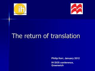 The return of translation