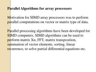 Parallel Algorithms for array processors