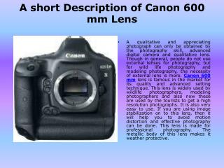 A short Description of Canon 600 mm Lens