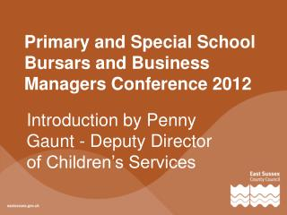 Primary and Special School Bursars and Business Managers  Conference 2012