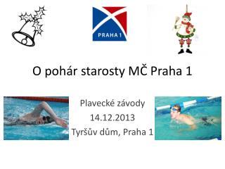 O pohár starosty MČ Praha 1