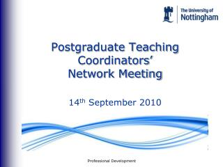 Postgraduate Teaching Coordinators�  Network Meeting