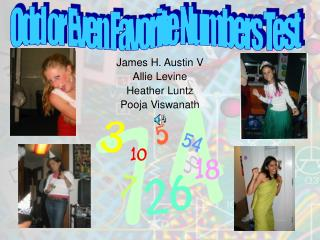 James H. Austin V Allie Levine Heather Luntz Pooja Viswanath