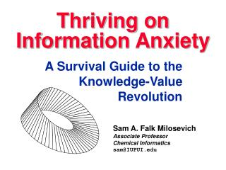 Thriving on Information Anxiety