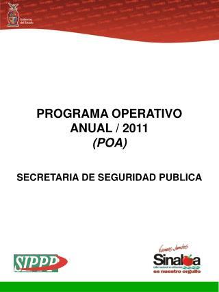 PROGRAMA OPERATIVO  ANUAL / 2011 (POA)