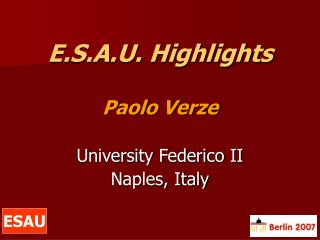 E.S.A.U. Highlights Paolo Verze University Federico II Naples, Italy