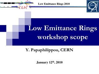 Low Emittance Rings workshop scope