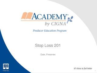 Stop Loss 201