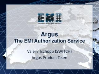 Argus The EMI Authorization Service