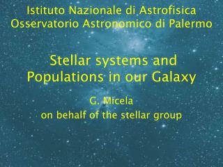 Stellar systems and Populations in our Galaxy