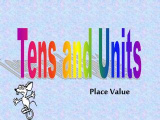 Tens and Units