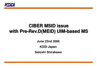 CIBER MSID issue with Pre-Rev.D(MEID) UIM-based MS