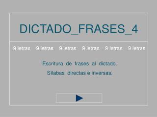 DICTADO_FRASES_4