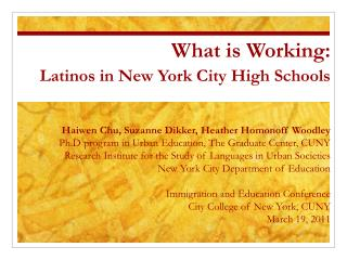 What is Working:  Latinos in New York City High Schools