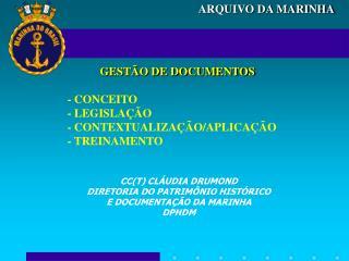 GEST�O DE DOCUMENTOS - CONCEITO - LEGISLA��O - CONTEXTUALIZA��O/APLICA��O - TREINAMENTO