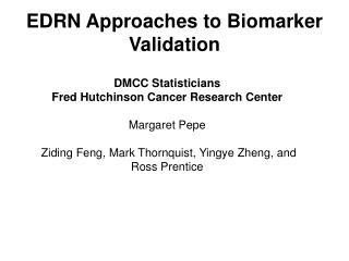 EDRN Approaches to Biomarker Validation