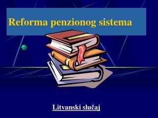 Reforma penzionog sistema