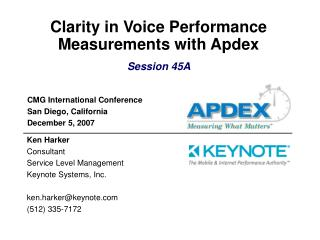 Clarity in Voice Performance Measurements with Apdex