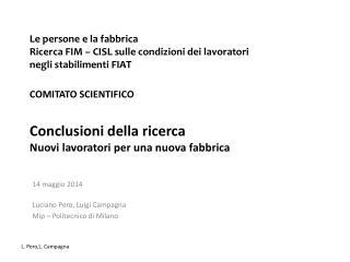 14 maggio 2014 Luciano Pero, Luigi Campagna Mip – Politecnico di Milano