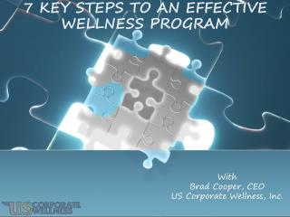 7 Key Steps to an effective wellness program