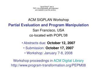 ACM SIGPLAN Workshop Partial Evaluation and Program Manipulation San Francisco, USA
