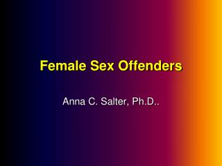 Female Sex Offenders