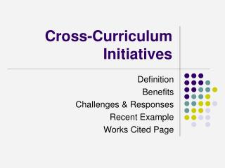 Cross-Curriculum Initiatives
