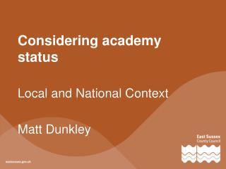 Considering academy status