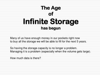 The Age of Infinite Storage has begun