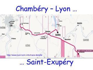 Chambéry – Lyon …