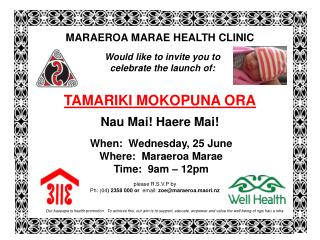 please R.S.V.P by  Ph: (04 ) 2358 000 or   email:  zoe@maraeroa.maori.nz