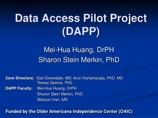 Data Access Pilot Project (DAPP)
